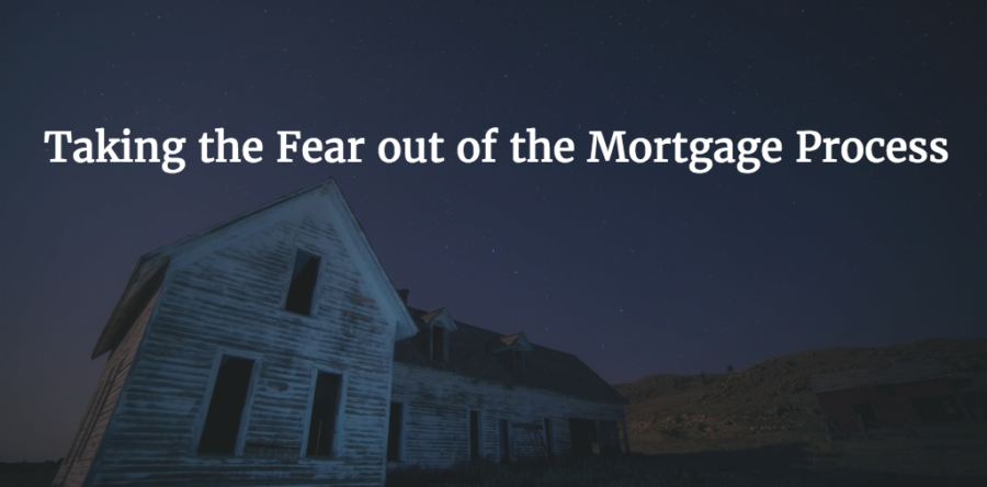 Taking The Fear Out Of The Mortgage Process Mysfba